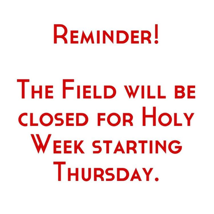 In observance of Holy Week the turf and lower fieldshellip